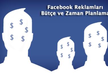 Facebook Reklam Seti Bütçe ve Zaman Planı Ayarları