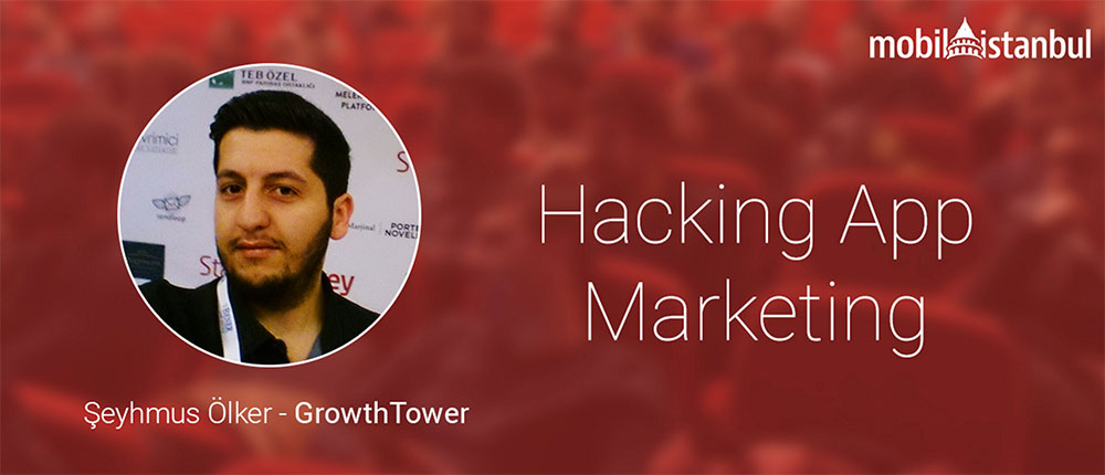 Hacking App Marketing Mobilistanbul Şeyhmus Ölker