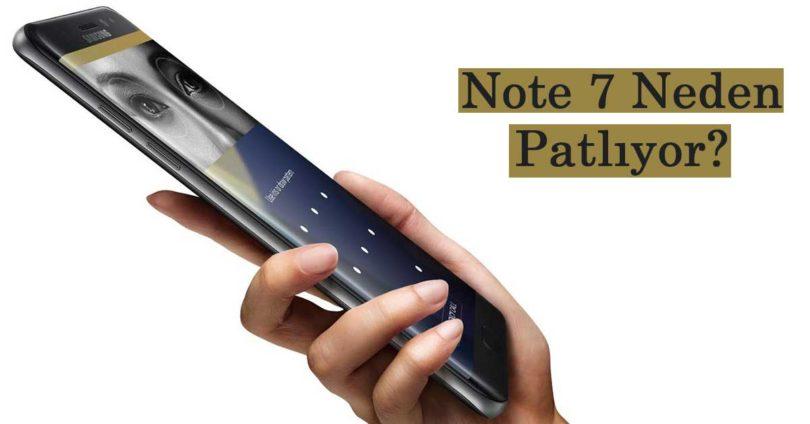 Note 7 Neden Patlıyor?