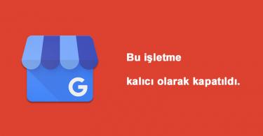 google-mpas-bu-isletme-kalici-olarak-kapatildi