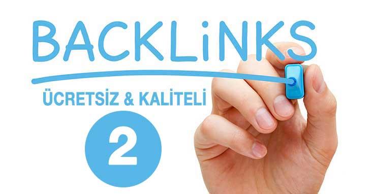 Ücretsiz ve Kaliteli Backlink Alınabilecek Siteler Kaynaklar