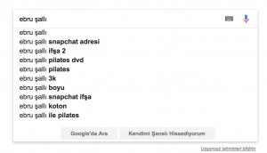 google arama tahminleri önerileri kaldırma ebru şallı snapchat ifşa