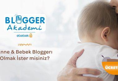 ebebek ile blogger akademi