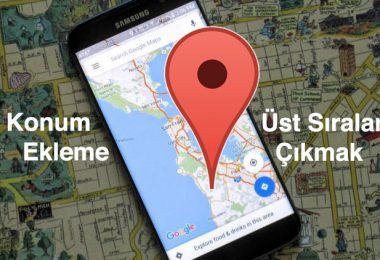 google haritalar yer ekleme